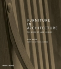 Furniture in Architecture : The Work of Luke Hughes - Arts & Crafts in the Digital Age - Book