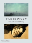 Tarkovsky : Films, Stills, Polaroids & Writings - Book