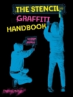 The Stencil Graffiti Handbook - Book