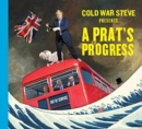 Cold War Steve Presents... A Prat's Progress - Book