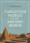 Forgotten Peoples of the Ancient World - Book