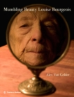 Mumbling Beauty : Louise Bourgeois - Book