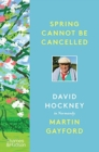 Spring Cannot be Cancelled : David Hockney in Normandy - Book