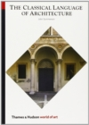 The Classical Language of Architecture : With 139 Illustrations - Book