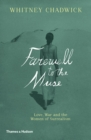 The Militant Muse : Love, War and the Women of Surrealism - Book
