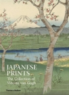 Japanese Prints: The Collection of Vincent van Gogh - Book