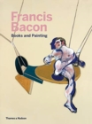 Francis Bacon: Books and Painting - Book