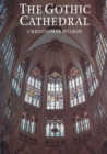 The Gothic Cathedral - Book