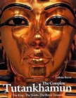 The Complete Tutankhamun : The King, The Tomb, The Royal Treasure - Book