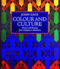 Colour and Culture : Practice and Meaning from Antiquity to Abstraction - Book