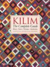 Kilim: The Complete Guide : History * Pattern * Technique * Identification - Book