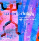 Screenprinting : The Complete Water-based System - Book