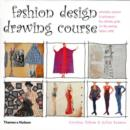 Fashion Design Drawing Course - Book