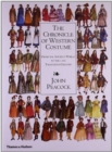 The Chronicle of Western Costume : From the Ancient World to the Late Twentieth Century - Book
