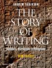 The Story of Writing : Alphabets, Hieroglyphs and Pictograms - Book