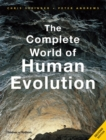 The Complete World of Human Evolution - Book