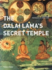 The Dalai Lama's Secret Temple : Tantric Wall Paintings from Tibet - Book