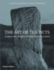 The Art of the Picts : Sculpture and Metalwork in Early Medieval Scotland - Book