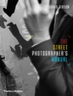 The Street Photographer's Manual - Book
