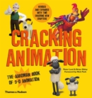 Cracking Animation : The Aardman Book of 3-D Animation - Book