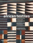 African Textiles : Colour and Creativity Across a Continent - Book