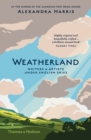 Weatherland : Writers & Artists Under English Skies - Book