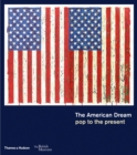 The American Dream : pop to the present - Book
