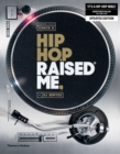 Hip Hop Raised Me (R) - Book
