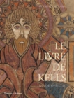 Le Livre de Kells : Guide Officiel - Book