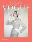 1950s in Vogue : The Jessica Daves Years 1952-1962 - Book