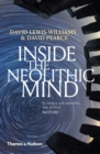 Inside the Neolithic Mind : Consciousness, Cosmos and the Realm of the Gods - Book
