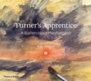 Turner's Apprentice : A Watercolour Masterclass - Book