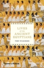 Lives of the Ancient Egyptians - Book