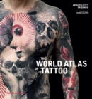 The World Atlas of Tattoo - Book