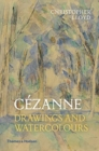 Cezanne : Drawings and Watercolours - Book
