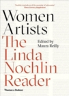 Women Artists : The Linda Nochlin Reader - Book