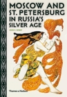 Moscow and St. Petersburg in Russia's Silver Age - Book