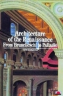 Architecture of the Renaissance : From Brunelleschi to Palladio - Book