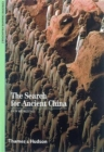 The Search for Ancient China - Book