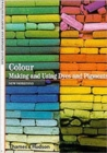 Colour : Making and Using Dyes and Pigments - Book