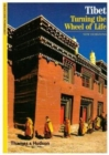 Tibet : Turning the Wheel of Life - Book