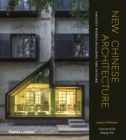 New Chinese Architecture : Twenty Women Building the Future - Book