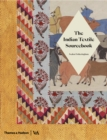 The Indian Textile Sourcebook : Patterns and Techniques - Book