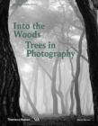 Into the Woods: Trees in Photography - Book