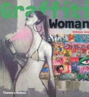 Graffiti Woman : Graffiti and Street Art from Five Continents - Book