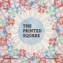 The Printed Square : Vintage Handkerchief Patterns for Fashion and Design - Book