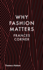 Why Fashion Matters - Book