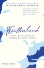 Weatherland : Writers and Artists Under English Skies - Book