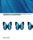 Biomimetics for Designers : Applying Nature's Processes & Materials in the Real World - Book