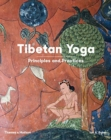 Tibetan Yoga : Principles and Practices - Book